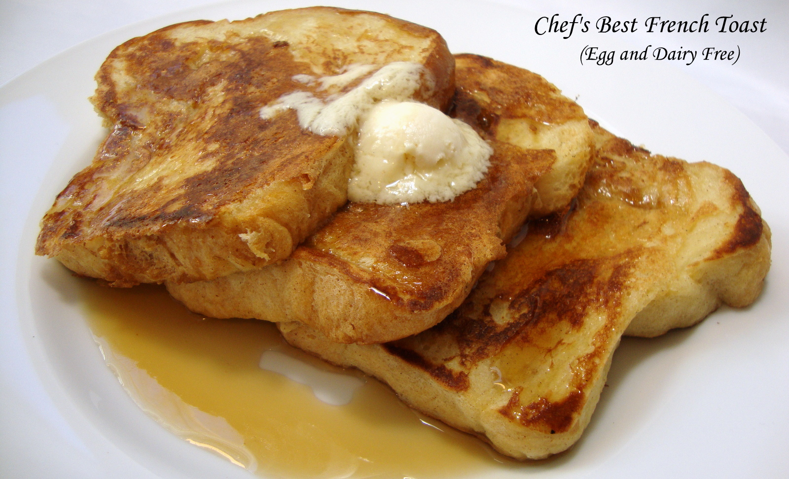 Chef's Best French Toast