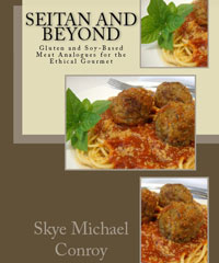 Seitan and Beyond Cookbook