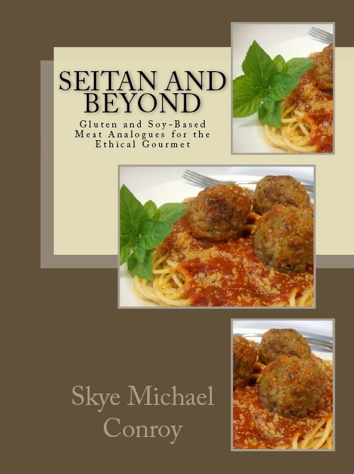 Seitan and beyond cookbook the gentle chef a digital version of the cookbook in pdf format with beautiful full color photos can be purchased directly from thegentlechef website forumfinder Images